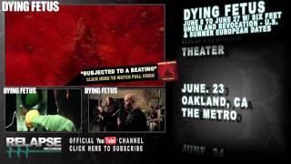 DYING FETUS U.S.&European Tour Teaser