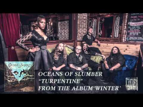 OCEANS OF SLUMBER - Turpentine (Album Track)