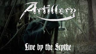 "Artillery ""Live by the Scythe"" (OFFICIAL VIDEO)"