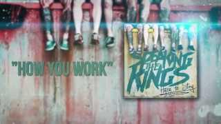 SPEAKING THE KING's - How You Work (OFFICIAL LYRIC VIDEO)