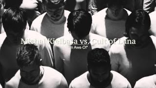 Michal Kielbasa Vs. Cult Of Luna -