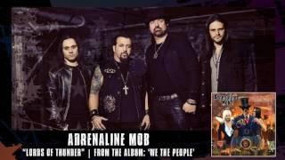 ADRENALINE MOB -  Lords Of Thunder (Album Track)