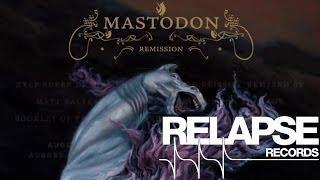 "MASTODON - 'Remission"" Vinyl Re-Issue Trailer"
