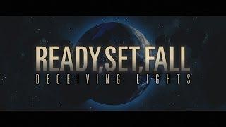 READY,SET,FALL - Deceiving Lights (official video)