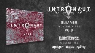 INTRONAUT - Gleamer (album track)