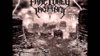FRACTURED INSANITY - Mass Awakeless [2010]