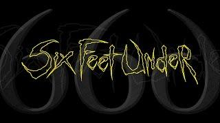 "Six Feet Under ""Invader"" (OFFICIAL)"
