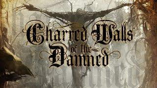 """Charred Walls of the Damned """"The Soulless"""" (OFFICIAL)"""