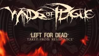 WINDS OF PLAGUE - Left For Dead (ALBUM TRACK)