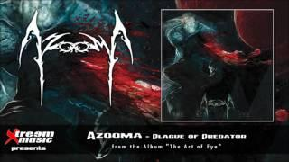 AZOOMA - Plague of Predator (feat. Dave Rotten) [2016]