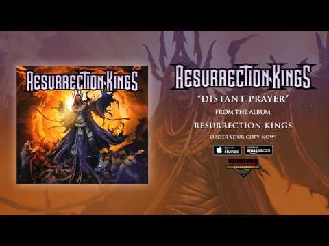 Resurrection Kings - Distant Prayer (Official Audio)