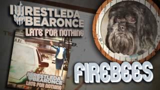 iwrestledabearonce - Firebees (Album Track)