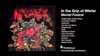 Autopsy - In the Grip of Winter (from Mental Funeral) 1991