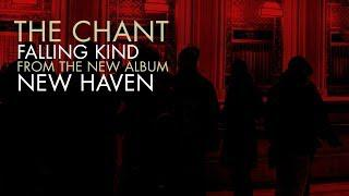 THE CHANT - Falling Kind (full track teaser)