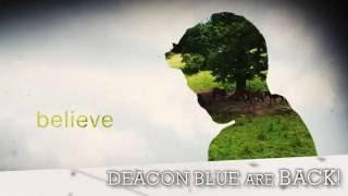 "Deacon Blue ""Believers"" - OUT NOW"