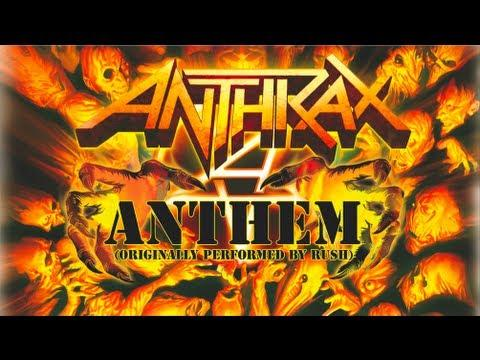 ANTHRAX - Anthem (OFFICIAL RUSH COVER)