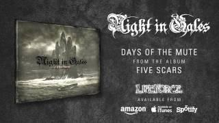 NIGHT IN GALES - Days Of The Mute (album track)