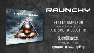 RAUNCHY - Street Emperor (album track)