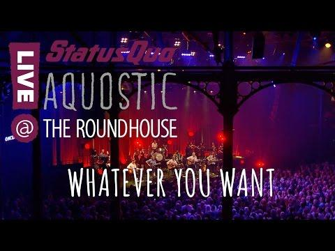 Status Quo 'WHATEVER YOU WANT' From