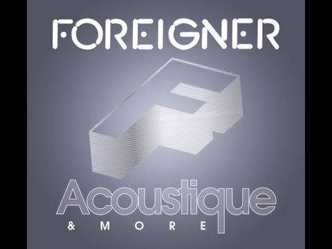 FOREIGNER ACOUSTIQUE & MORE IS OUT SOON