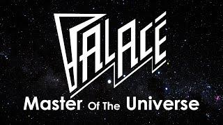 "Palace - ""Master of the Universe"" (Official Music Video)"