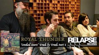 ROYAL THUNDER - 'Crooked Doors' Interactive Album Commentary - Part 1