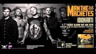MAN THE MACHETES - KARMAÅ BRENNE (Official)