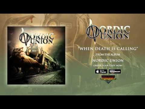 Nordic Union - When Death Is Calling (Official Audio)