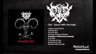 Old - Empire in Flames (Down With the Nails) 2006