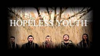 Hopeless Youth album teaser