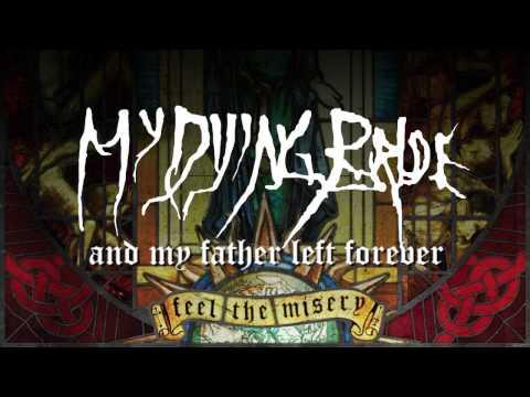 My Dying Bride - And My Father Left Forever (from Feel The Misery)