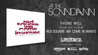 AT THE SOUNDAWN - Phone Will (album track)