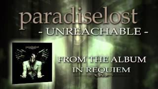 PARADISE LOST - Unreachable (Album Track)