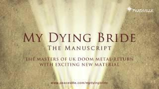 My Dying Bride - The Manuscript (Montage)