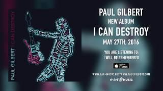 "Paul Gilbert ""I Will Be Remembered"" (Snippet) - New Album ""I Can Destroy"" out May 27th, 2016"