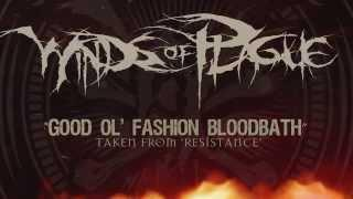 WINDS OF PLAGUE - Good Ol' Fashioned Bloodbath (ALBUM TRACK)