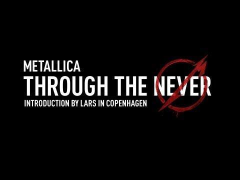 Metallica Through The Never (Introduction By Lars In Copenhagen In Danish)