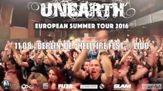 UNEARTH - European Summer Tour 2016 Trailer