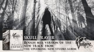 VAMPIRE - Skull Prayer (Rough Mix) (Album Track)