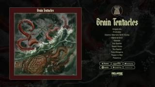 BRAIN TENTACLES - FULL ALBUM