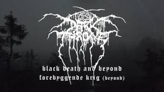 Darkthrone - Forebyggende Krig (from Black Death and Beyond)