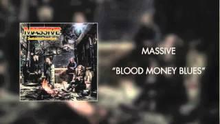 Massive - Blood Money Blues