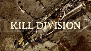 "Kill Division ""Locked Up Forever"" (OFFICIAL)"