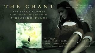 THE CHANT - The Black Corner (full track teaser)
