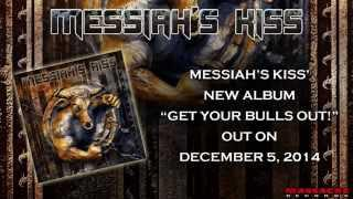 MESSIAH'S KISS - Livin In Paradise Pre-Listening