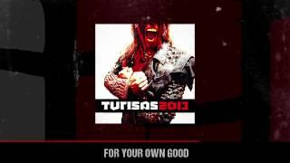 TURISAS - For Your Own Good (ALBUM TRACK)