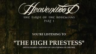 HEAVENWOOD - The High Priestess Pre-Listening (with Daniel Cardoso/Anathema)