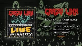 "Crazy Lixx - ""Rock and a Hard Place"" (Official Audio)"
