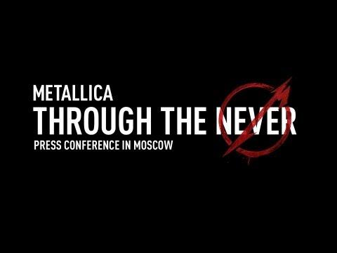 Metallica Through The Never (Press Conference In Moscow)