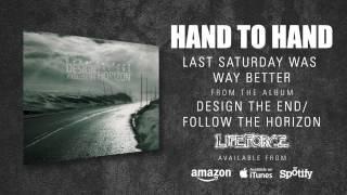 HAND TO HAND - Last Saturday Was Way Better (album track)